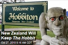 New Zealand Will Keep The Hobbit