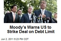 Moody's Warns US to Strike Deal on Debt Limit