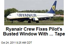 Ryanair Crew Slaps Tape on Window for London-Latvia Flight