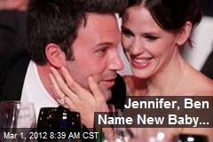 Jennifer Garner, Ben Affleck Have Baby Boy