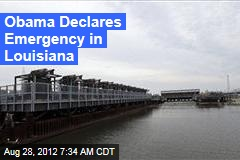 Obama Declares Emergency in Louisiana