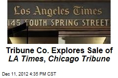 Tribune Co. Explores Sale of LA Times, Chicago Tribune