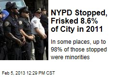 NYPD Stopped, Frisked 8.6% of City in 2011