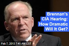 Brennan's CIA Hearing: Showdown or Snooze?