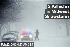2 Killed in in Midwest Snowstorm