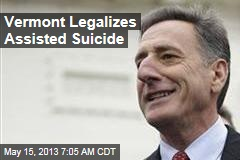 Vermont Legalizes Assisted Suicide