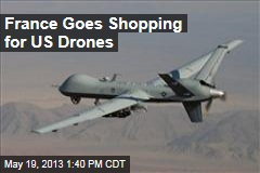 France Goes Shopping for US Drones