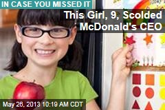 This Girl, 9, Scolded McDonald's CEO