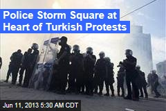 Police Storm Square at Heart of Turkish Protests