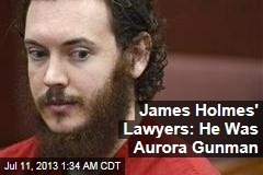 James Holmes' Lawyers: He Was Aurora Gunman