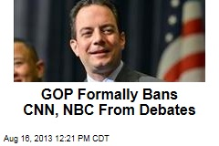 GOP Formally Bans CNN, NBC From Debates