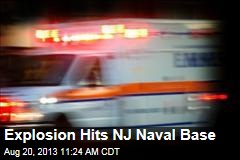 Explosion Hits NJ Naval Base