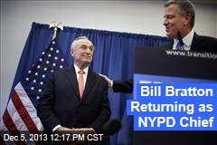 Bill Bratton Returning as NYPD Chief