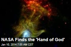 NASA Finds the 'Hand of God'
