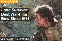 Lone Survivor : Top War Film Bow Since 9/11