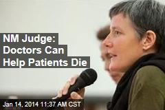 NM Judge: Doctors Can Help Patients Die