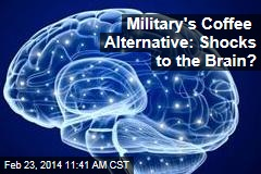 Military's Coffee Alternative: Shocks to the Brain?
