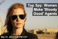 Top Spy: Moms Make Great Secret Agents
