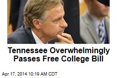 Tennessee Overwhelmingly Passes Free College Bill