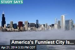 America's Funniest City Is...