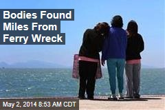 Bodies Found Miles From Ferry Wreck