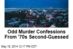Odd Murder Confessions From '70s Second-Guessed