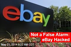 Not a False Alarm: Ebay Hacked