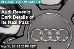 Audi Reveals Dark Details of Its Nazi Past