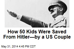 How a US Couple Saved 50 Kids From Hitler