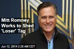 Mitt Romney Works to Shed 'Loser' Tag