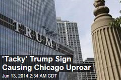 Mayor, Architect Agree Trump Sign is Tacky