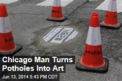 Chicago Man Turns Potholes Into Art