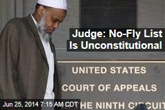 Judge: No-Fly List Is Unconstitutional