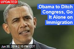 Obama to Ditch Congress, Go It Alone on Immigration