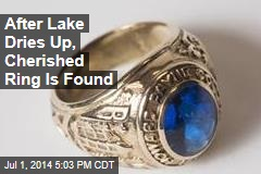 After Lake Dries Up, Cherished Ring Is Found