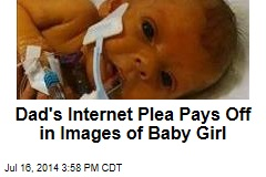 Dad's Internet Plea Pays Off in Images of Baby Girl