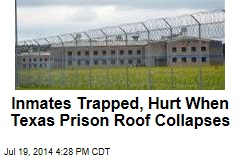 Inmates Trapped, Hurt When Texas Prison Roof Collapses