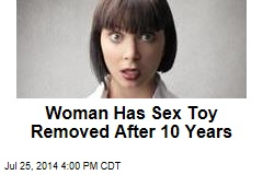 Woman Has Sex Toy Removed After 10 Years