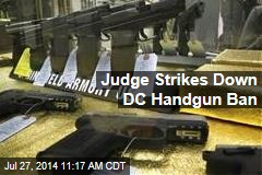 Judge Strikes Down DC Handgun Ban