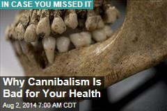Why Cannibalism Is Not a Good Idea