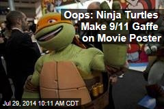 Oops: Ninja Turtles Make 9/11 Gaffe on Movie Poster