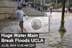 Huge Water Main Break Floods UCLA