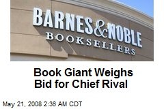 Book Giant Weighs Bid for Chief Rival