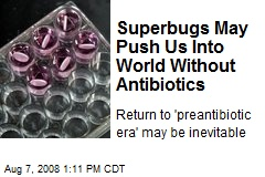 superbugs-may-push-us-into-world-without