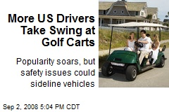 More US Drivers Take Swing at Golf Carts
