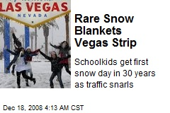 Rare Snow Blankets Vegas Strip