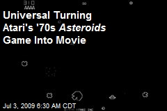 Universal Turning Atari's '70s Asteroids Game Into Movie