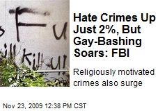 http://img2.newser.com/square-image/74643-20110331211432/hate-crimes-up-just-2-but-gay-bashing-soars-fbi.jpeg